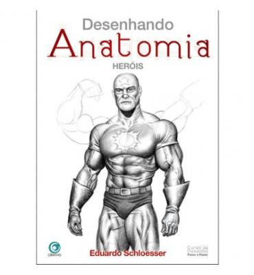 Desenhando Anatomia Heróis