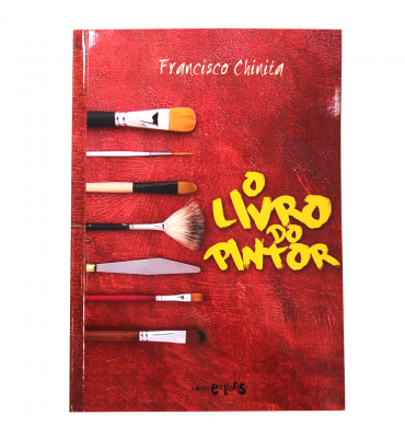 O Livro do Pintor - Francisco Chinita