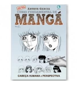 Curso Fundamental de Mangá VOL II - Arthur Garcia