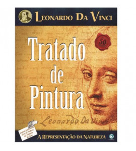 Tratado de Pintura - Preceitos da Pintura - Leonardo da Vinci II