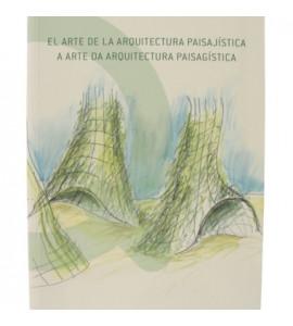 A Arte da Arquitetura Paisagística