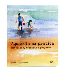 Livro Aquarela na Prática - Materiais, Técnicas e Projetos