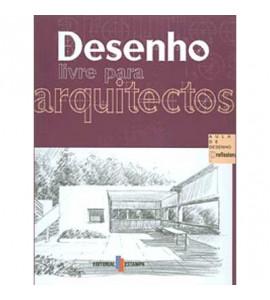Desenho Livre Para Arquitetos