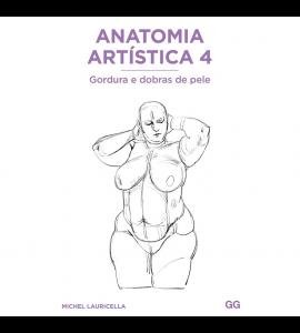 Livro Anatomia Artística 4 Gordura e Dobras De Pele  - Michel Lauricella