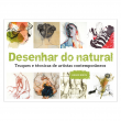 Desenhar do Natural - Truques e Técnicas de Artistas Contemporân